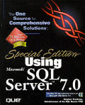 Special Edition Using Microsoft SQL Server 7 with CDROM (Special Edition Using)