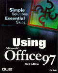 Using Office 97 3RD Edition