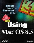 Using Mac Os 8.5