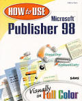 How to use Microsoft Publisher 98