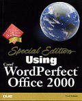 Special Edition Using Corel WordPerfect Office 2000