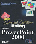 Special Edition Using Microsoft PowerPoint 2000 with CDROM (Special Edition Using)