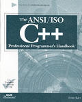 The ANSI/ISO C++ Professional Programmer's Handbook