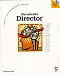 Macromedia Director Workshop with CDROM