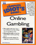 Complete Idiots Guide To Online Gambling
