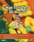 High Tech Toys For Your TV Inside Secret