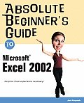 Absolute Beginners Guide To Microsoft Excel 2002