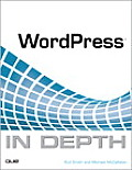 WordPress in Depth 1st Edition