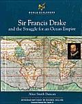 Sir Francis Drake & The Struggle For An