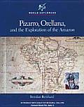 Pizarro Orellana & The Exploration Of