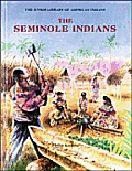 The Seminole Indians (Junior Library of American Indians)