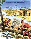 The Powhatan Indians (Junior Library of American Indians)