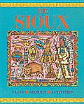 Sioux, the (Jrny Into CIV) (Pbk (Journey Into Civilization)