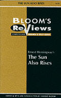 The Sun Also Rises (Bloom's Reviews)