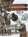 Infamous Trials (Crime, Justice & Punishment)