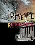 Revenge and Retribution (Crime, Justice & Punishment)