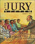 The Jury System (Crime, Justice & Punishment)
