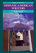 Hispanic American Writers Modern Critic
