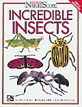 Incredible Insects (Ranger Rick's Naturescope)
