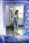 Anorexia Nervosa Starving For Attention