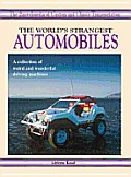World's Strangest Automobiles #4: The World's Strangest Automobiles