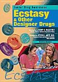 Ecstasy and Other Designer Drugs (Junior Drug Awareness)