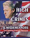 High Crimes and Misdemeanors (Crime, Justice & Punishment)
