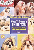 Guide to Owning a Shih Tzu