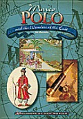 Marco Polo and the Wonders of the East (Explorers of the New Worlds)