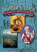 Francisco Coronado and the Exploration of the American Southwest (Explorers of the New Worlds)