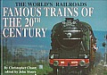 Famous Trains of the 20th Century (World's Railroads)