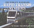 Rapid Transit Systems (World's Railroads)