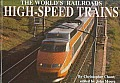 High Speed Trains (World's Railroads)