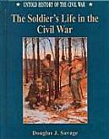 Soldiers Life In The Civil War