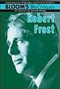 Robert Frost (Bloom's Bio Critiques)