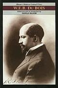 W E B Du Bois Modern Critical Views