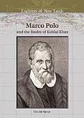 Marco Polo: And the Realm of Kublai Khan