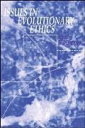Issues Evolut Ethics