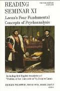 Reading Seminar XI Lacans Four Fundamental Concepts of Psychoanalysis The Paris Seminars in English