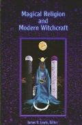 Magical Religion & Modern Witchcraft