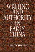 Writing & Authority In Early China