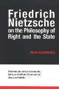 Friedrich Nietzsche on the Philosophy of Right & the State
