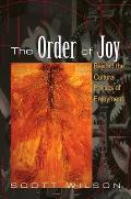Order of Joy Beyond the Cultural Politics of Enjoyment