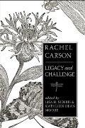Rachel Carson: Legacy and Challenge