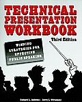 Technical Presentationworkbook Winning Strategies For Effective Public Speaking