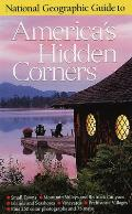 National Geographic Guide To Americas Hidden Corners