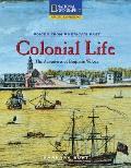 Colonial Life The Adventures of Benjamin Wilcox
