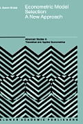 Econometric Model Selection: A New Approach