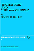 Thomas Reid and 'the Way of Ideas'