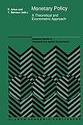 Monetary Policy: A Theoretical and Econometric Approach